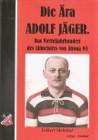 DieAeraAdolfJaeger